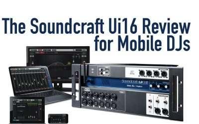 The Soundcraft Ui16 Review for Mobile DJs