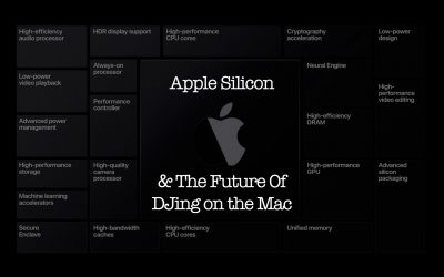Apple Silicon and the Future of DJing on the Mac
